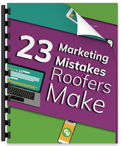 23 Marketing Mistakes Roofers Make – Mistake #10 Not Having a Clear