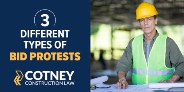 Cotney Construction Law Different Types of Bid Protests