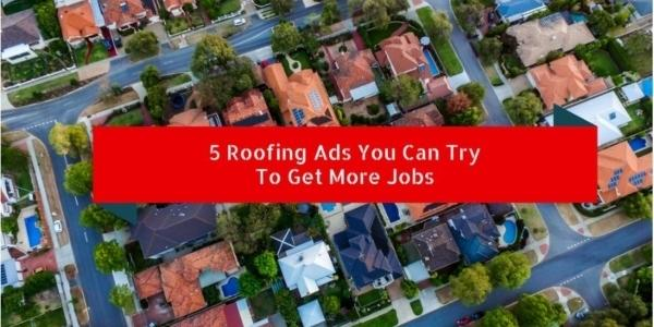 Roofing Marketing Pros Roofing Ads to Get More Jobs