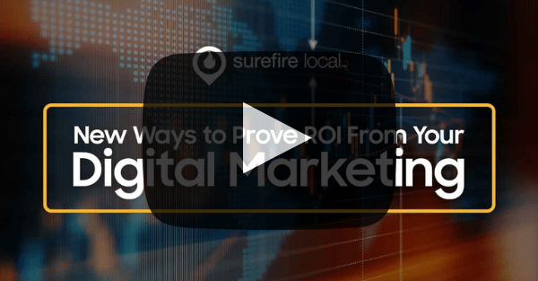 Surefire Local - Webinar - ROI from you Digital Marketing