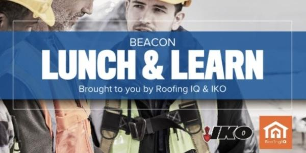 Beacon -  Lunch & Learn brought to you by IKO and IQ