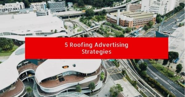 Roofing Marketing Pros Amazing Roofing Advertising Strategies