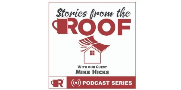 Stories From the Roof: Mike Hicks