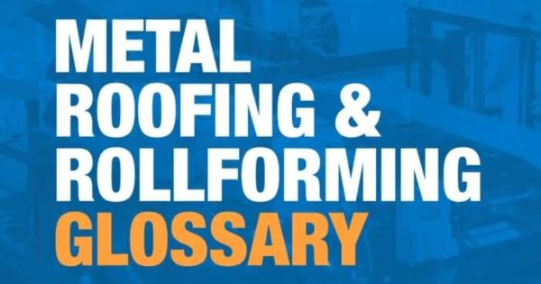 NTM - Metal Roofing & Rollforming Glossary