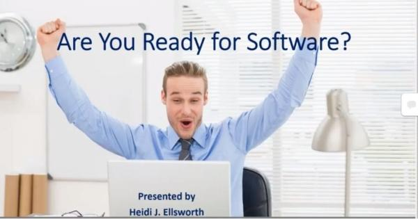 Heidi Ellsworth - Are You Ready for Software