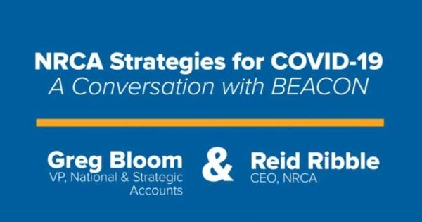 Beacon - NRCA Strategies for COVID-19  - A Conversation With BEACON  - Video Playlist