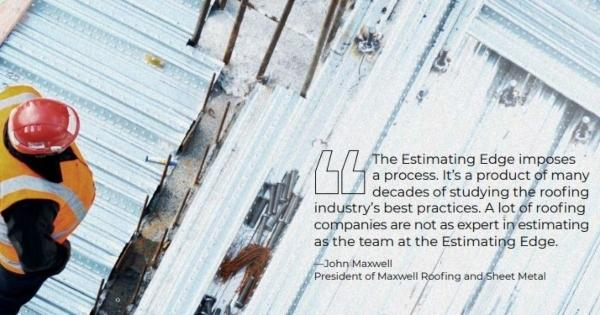 Estimating Edge Maxwell Roofing