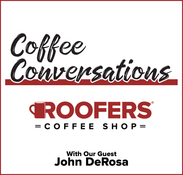 Coffee Conversations with John DeRosa