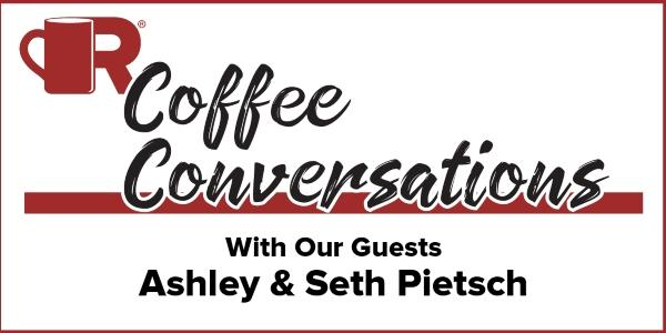 Coffee Conversations - With our Guests Seth and Ashley Pietsch of Integrity Insurance & Bonding Inc