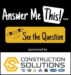 Construction Solutions - Sidebar Ad - Answer Me This