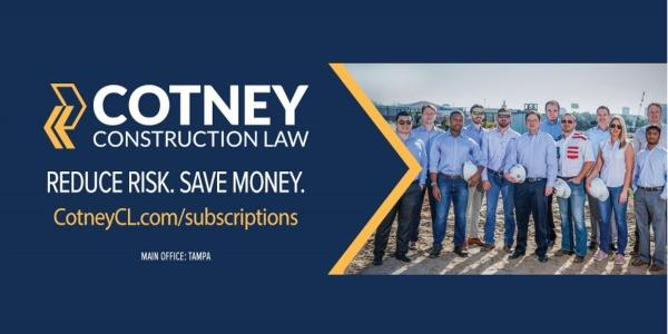 Cotney Construction Law - One FREE month of the GOLD plan at Cotney Construction  Law