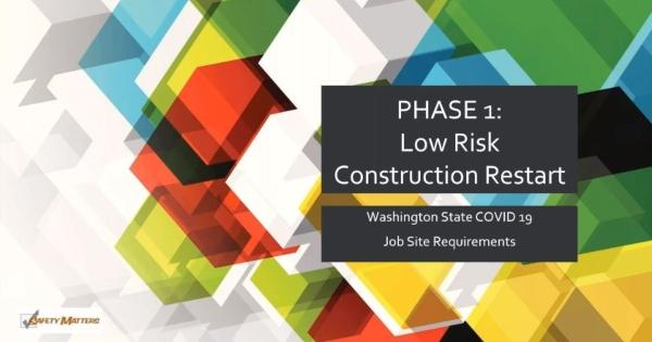 RCAW  Webinar -  Construction COVID-19 Job Site Requirements - Phase 1 & 2