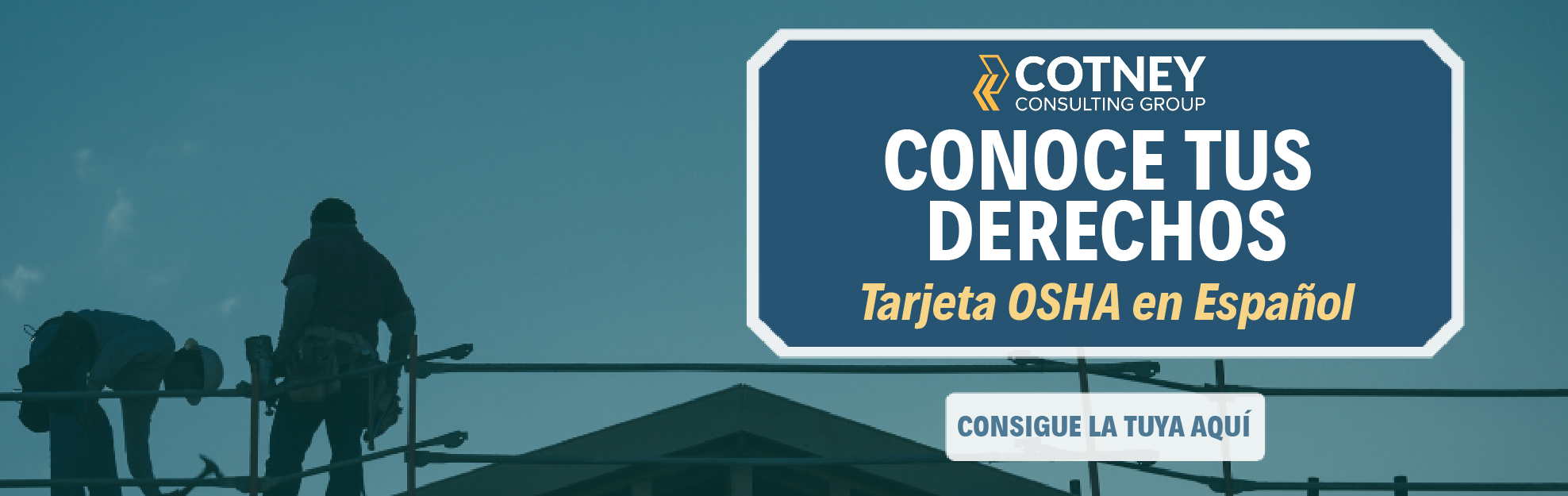 Cotney Construction Law - Billboard Ad - Spanish OSHA Card - En Espanol