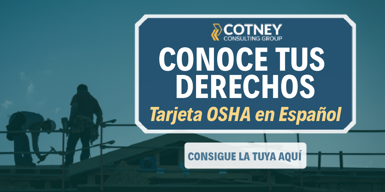 Cotney Construction Law - Spanish OSHA Card - en Espanol
