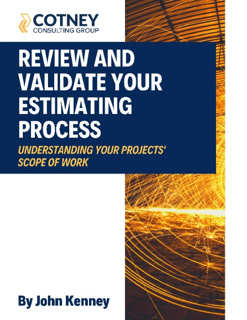 Cotney Consulting Group - Review and Validate Your Estimating Process eBook