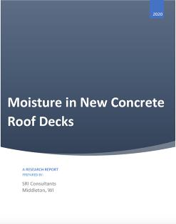 Moisture in New Concrete Roof Decks