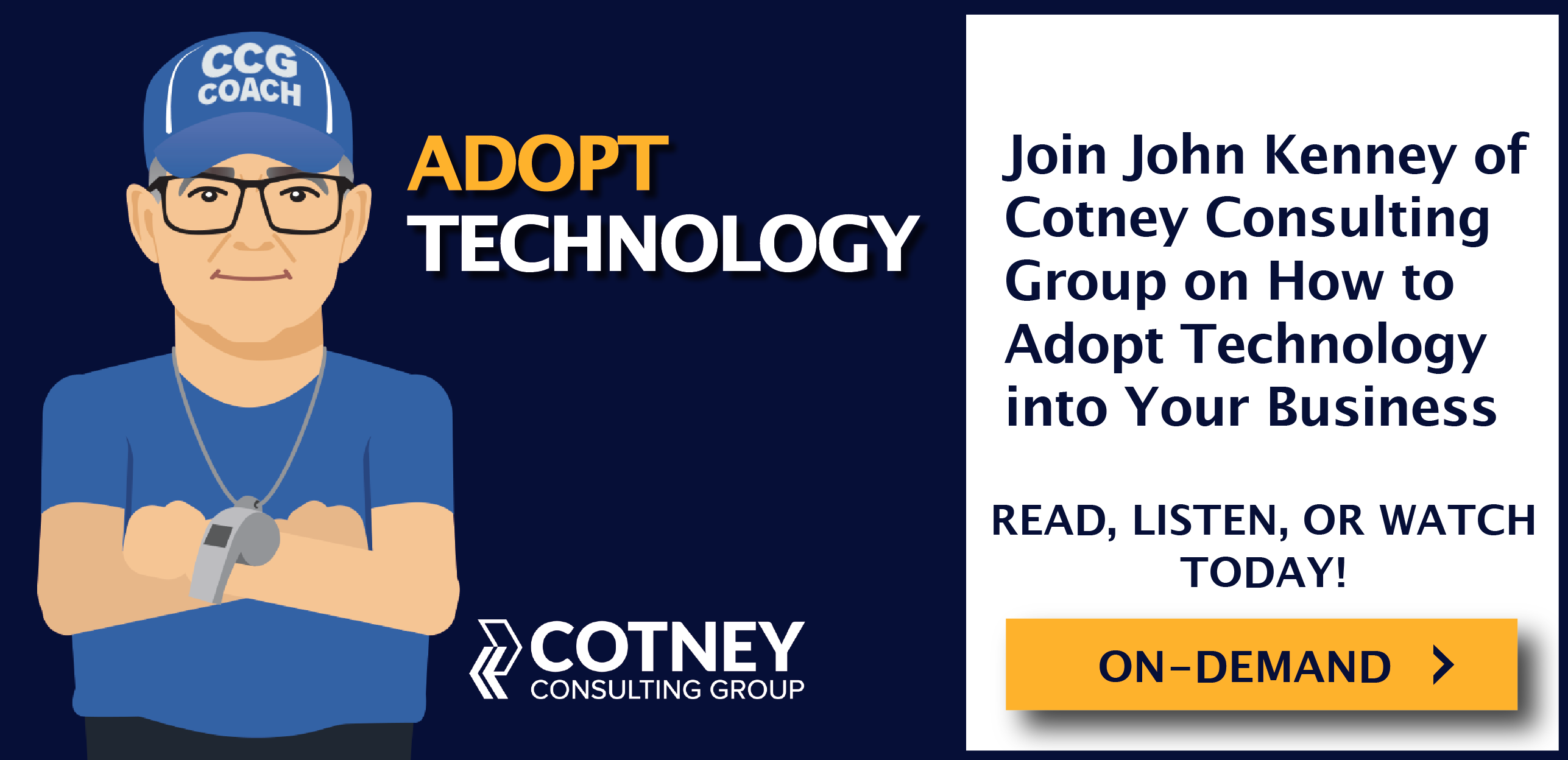 Cotney Consulting Group Adopt Technology