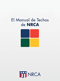NRCA - Add the NRCA Roofing Manual—2018 Set—Spanish to your library today!
