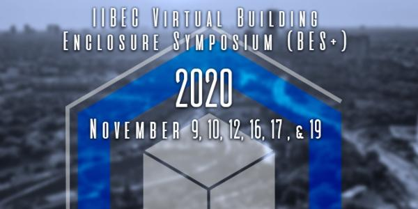 IIBEC 2020 Building Enclosure Symposium+ Goes All Virtual