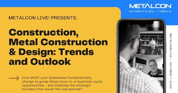 "METALCON LIVE -  is BACK! - ""Construction, Metal Construction and Design: Trends and Outlook"""