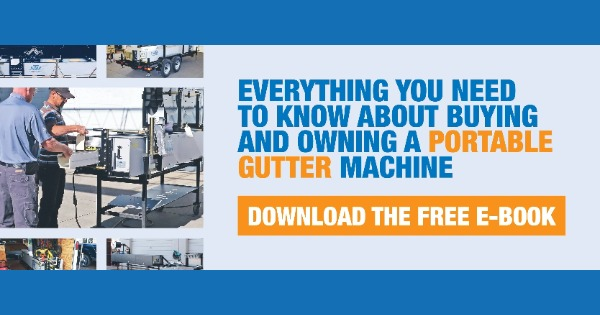 New Tech Machinery - A Guide to Buying and Owning Your First Portable Gutter Machine