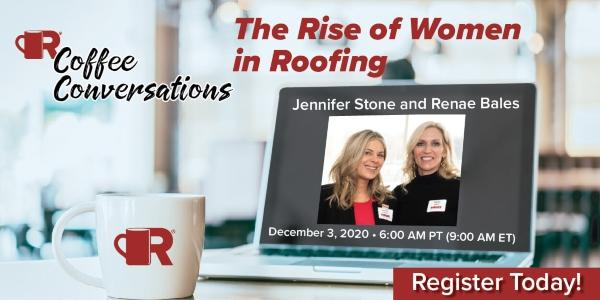 RCS - Join Us for the next Coffee Conversations -  The Rise of Women in Roofin