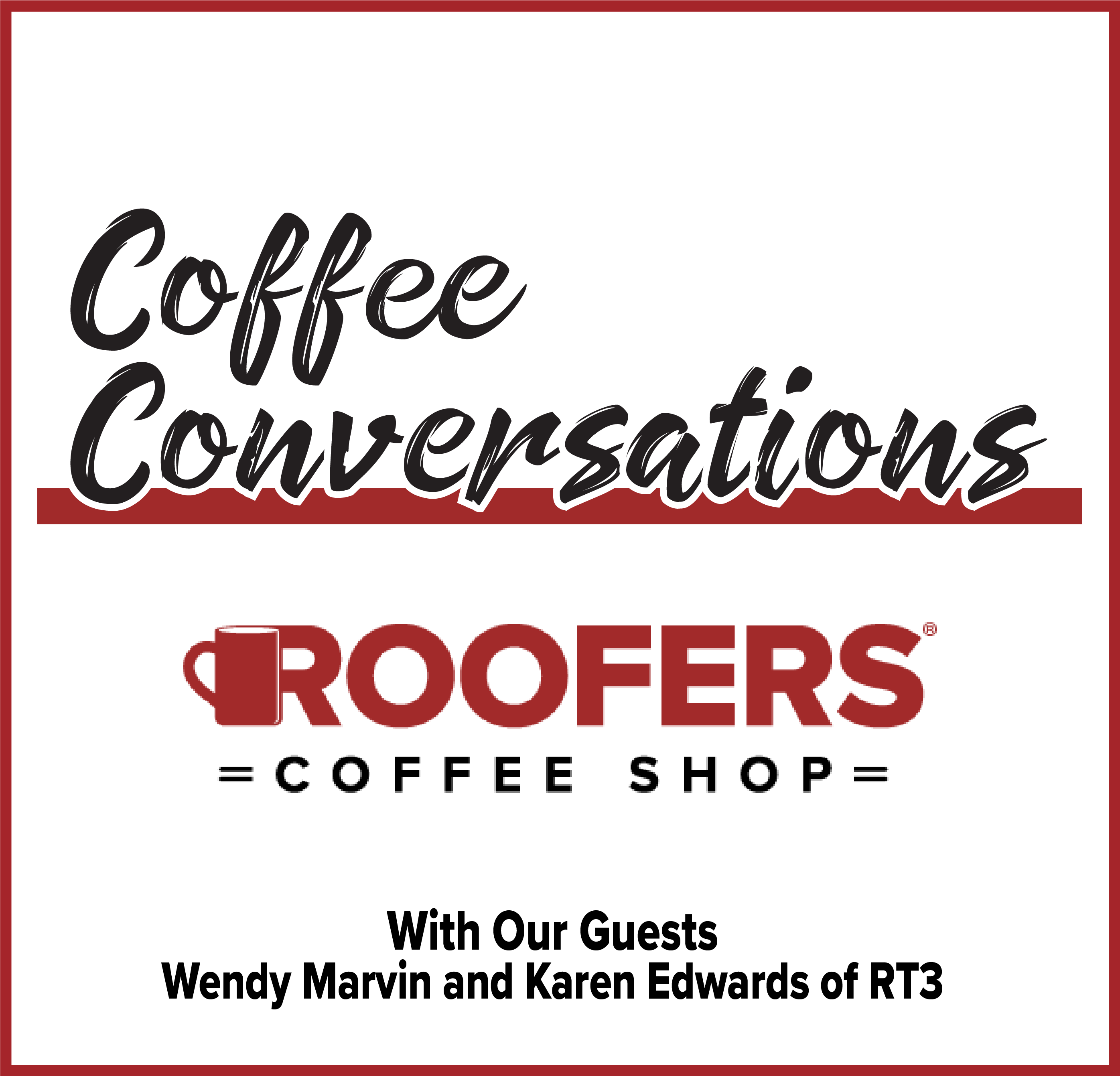 S2:E6 Coffee Conversations with RT3