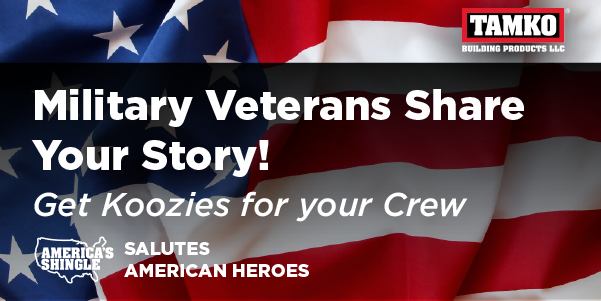 TAMKO - 10 TAMKO Koozies for your crew   - Share your veteran to roofing story!