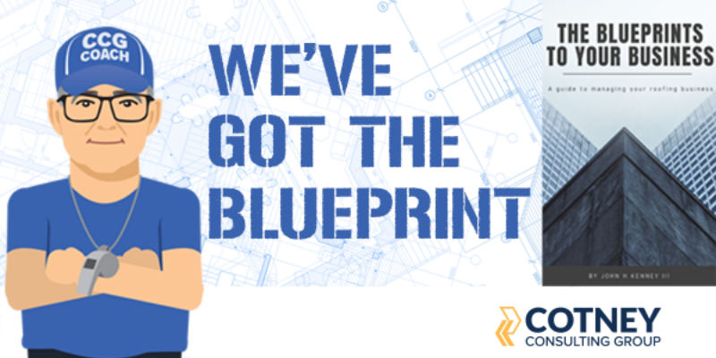 Cotney Consulting Group - RLW - The Blueprints to Your Business