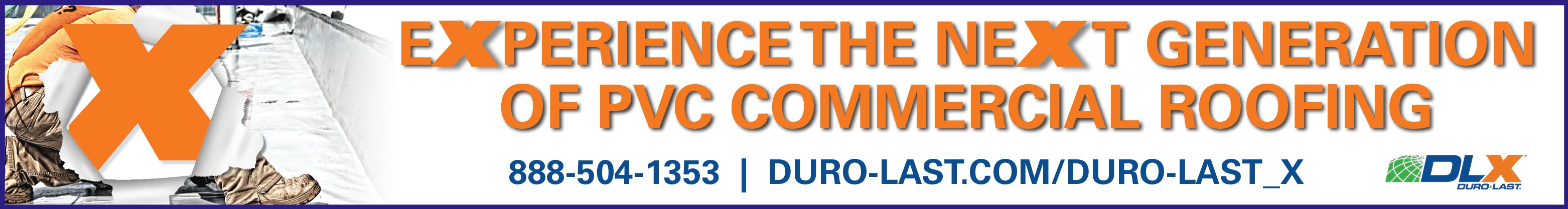Duro-Last - Banner Ad - Experience the Next Generation of PVC Commercial Roofing